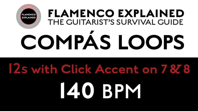 Compás Loops - 12s - With Click Accent on 7 & 8 - 140 BPM