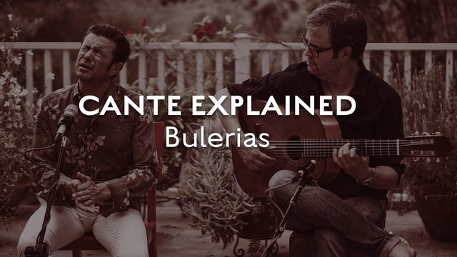 Cante Explained - Bulerias