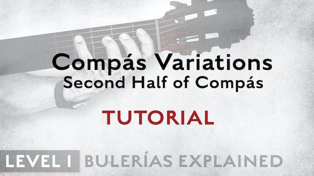 Bulerias Explained - Level 1 - Compás Variations Second Half of Compás - TUT