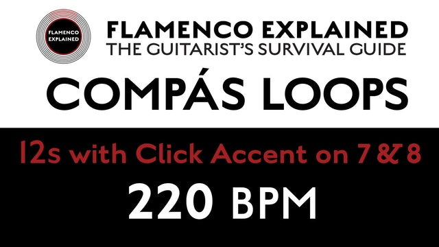 Compás Loops - 12s - With Click Accent on 7 & 8 - 220 BPM