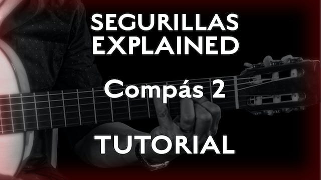 Seguirillas Explained - Compás 2  - T...