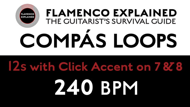 Compás Loops - 12s - With Click Accent on 7 & 8 - 240 BPM