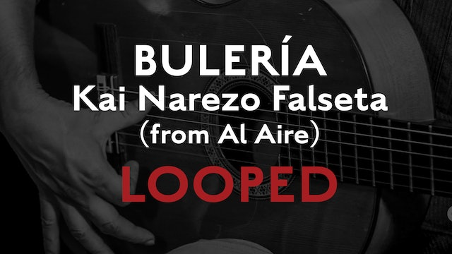 Friday Falseta - Buleria - Kai Narezo Falseta (from Al Aire) - Loopedss
