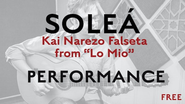 Friday Falseta - Kai Narezo Solea from Lo Mio - Performance