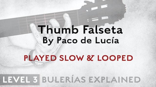 Bulerias Explained - Level 3 - Thumb Falseta by Paco de Lucia - SLOW & LOOPED