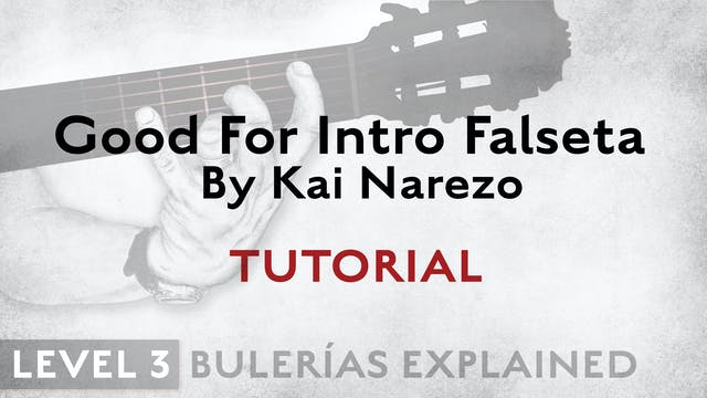 Bulerias Explained - Level 3 - Good F...