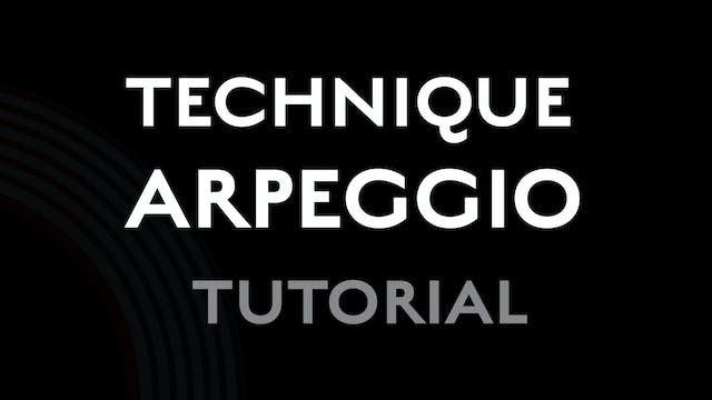 Technique - Arpeggio - Tutorial