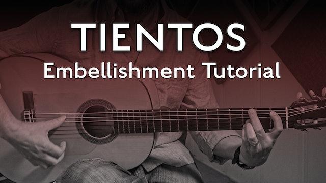 Tientos Explained - Embellishment - Tutorial