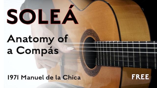 Anatomy of a Compás - Soleá (1971 Manuel de la Chica)