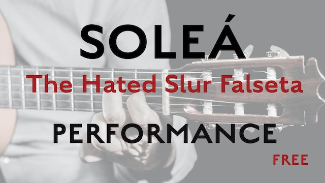 Friday Falseta - Hated Solea Slur Falseta - Performance