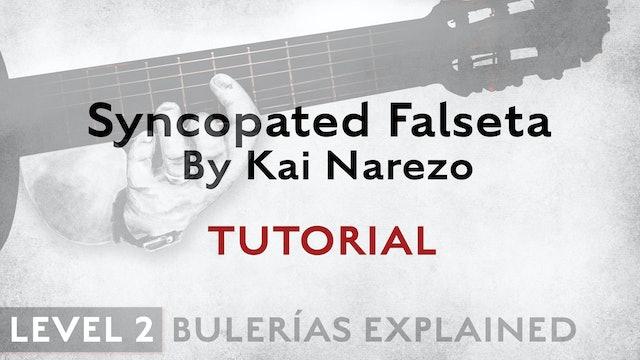 Bulerias Explained - Level 2 - Syncopated Falseta by Kai Narezo- TUTORIAL