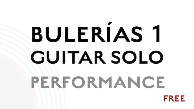 Buleria 1 Guitar Solo - Performance