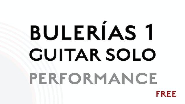 Buleria 1 Guitar Solo - Performance
