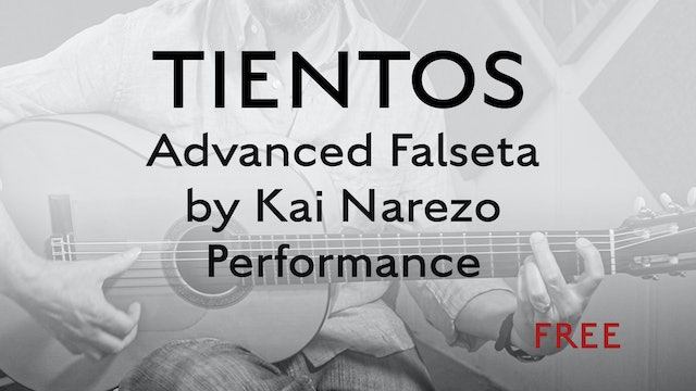 Tientos Explained - Advanced Falseta by Kai Narezo - Performance