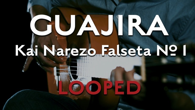 Friday Falseta - Kai Narezo Guajira Falseta No 1 - LOOPED