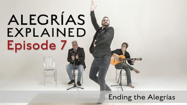 Alegrias Explained - Episode 07