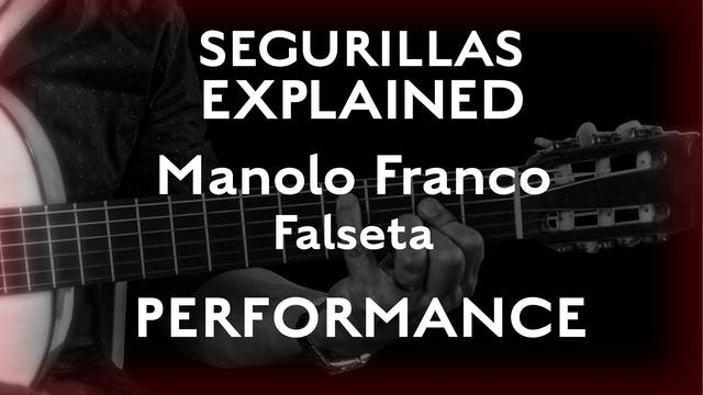 Seguirillas Explained - Manolo Franco...