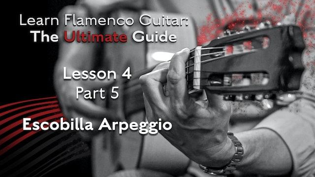 Lesson 4 - Part 5 - Escobilla Arpeggio
