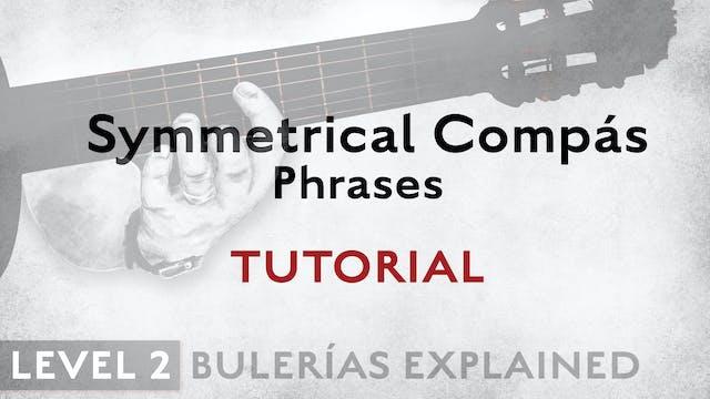 Bulerias Explained - Level 2 - Symmet...