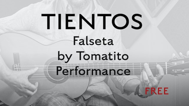 Tientos Explained - Falseta by Tomatito - Performance