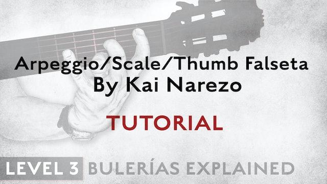 Bulerias Explained - Level 3 - ArpegScaleThumb Falseta by Kai Narezo - TUTORIAL