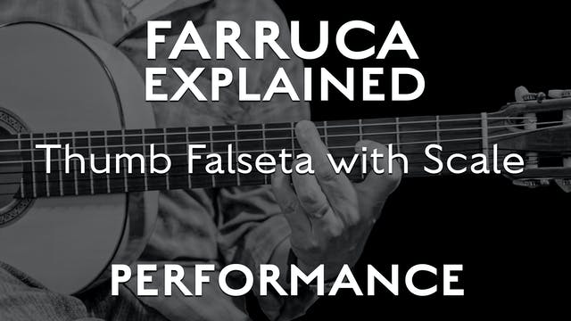 Farruca Explained - Thumb Falseta wit...