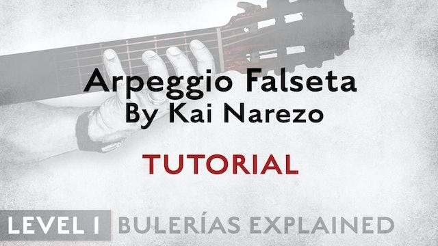 Bulerias Explained - Level 1 - Arpeggio Falseta by Kai Narezo - TUTORIAL