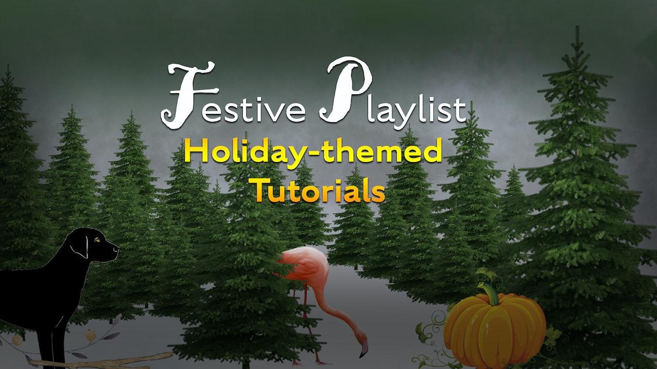 Holiday-Themed Tutorials