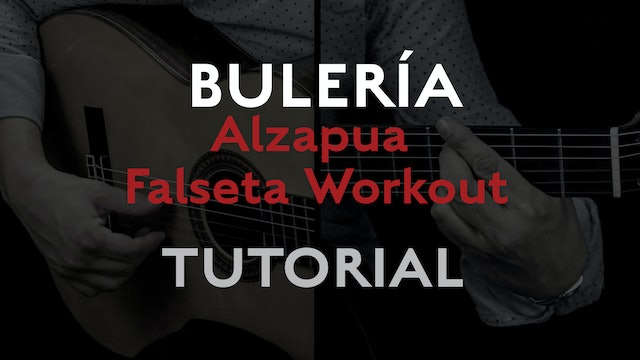 Alzapua Falseta Workout (Buleria) - Tutorial