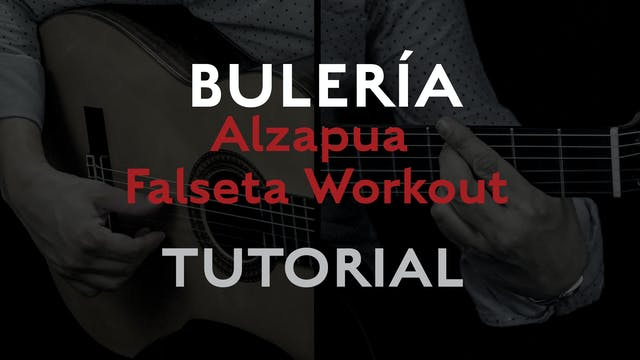 Alzapua Falseta Workout (Buleria) - T...