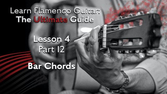 Lesson 4 - Part 12 - Bar Chords