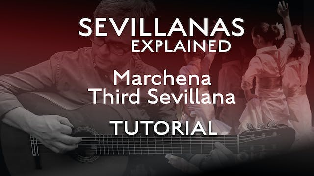 Marchena - Third Sevillana - Tutorial