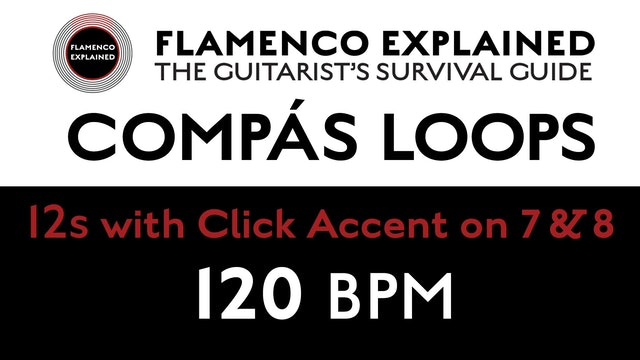 Compás Loops - 12s - With Click Accent on 7 & 8 - 120 BPM