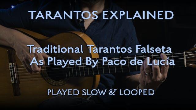 Tarantos Explained - Traditional Fals...