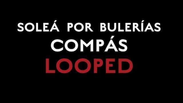 Solea Por Bulerias Compas Lopped