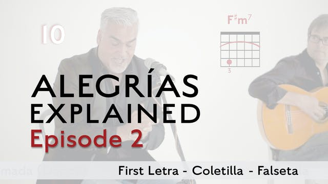 Alegrias Explained - Episode 2