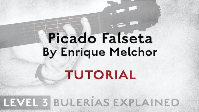 Bulerias Explained - Level 3 - Picado Falseta by Enrique Melchor - TUTORIAL