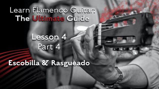 Lesson 4 - Part 4 - Escobilla & Rasgu...