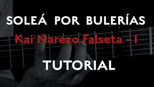Friday Falseta - Solea por Buleria Kai Narezo Falseta # 1- Tutorial