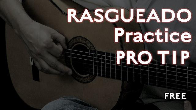 Rasgueado Practice - Pro Tip