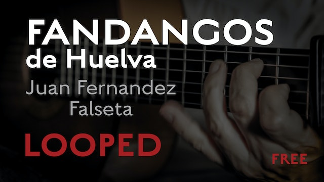 Friday Falseta - Fandangos de Huelva falseta by Juan Fernandez - LOOPED