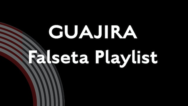 Guijira Falseta Playlist