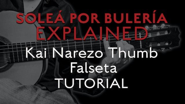 Solea Por Bulerias Explained - Kai Narezo Thumb Falseta - TUTORIAL