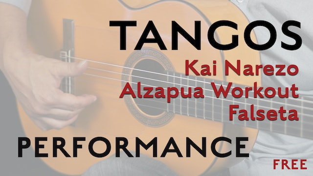 Friday Falseta Kai Narezo Tangos Alzapua Workout - Performance