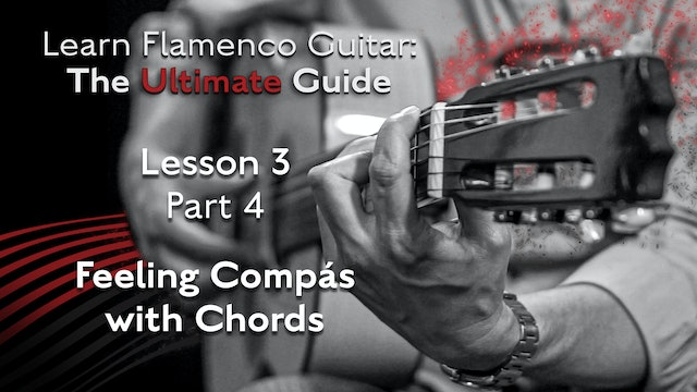 Lesson 3 - Part 4 - Feeling Compás with Chords