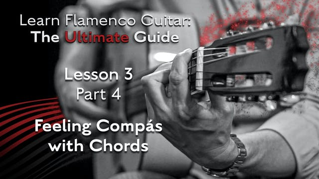 Lesson 3 - Part 4 - Feeling Compás wi...