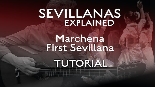 Marchena - First Sevillana - Tutorial