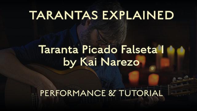 Tarantas Explained - Picado Falseta 1 by Kai Narezo - Performance & Tutorial