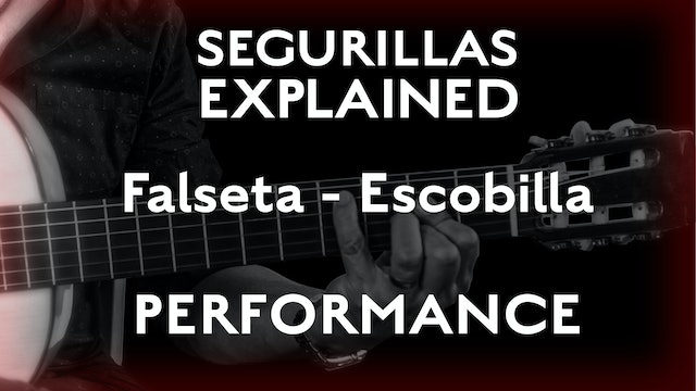 Seguirillas Explained - Escobilla Falseta - PERFORMANCE