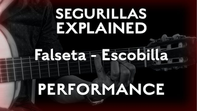 Seguirillas Explained - Escobilla Fal...